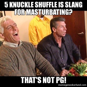5 Knuckle Shuffle is Not PG