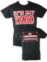 My Yard Shirt