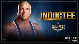 Kurt Angle Headlines the 2017 WWE Hall of Fame Class
